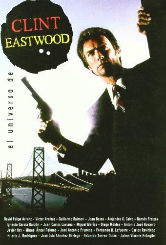 9788493714840: El universo de Clint Eastwood