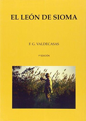 9788493717377: El león de Sioma
