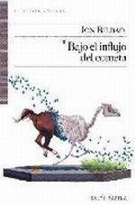 9788493718152: Bajo el influjo del cometa (Colección Púrpura)