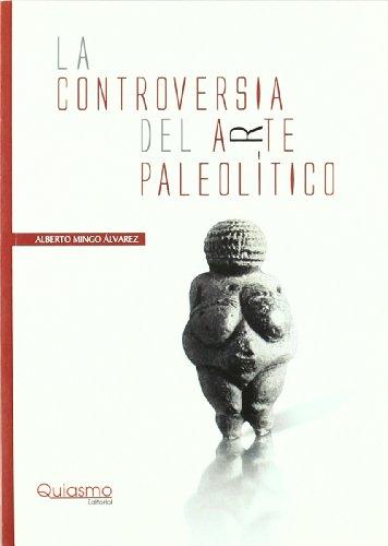9788493719128: La controversia del arte paleolitico