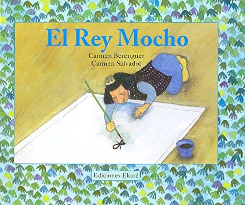 9788493721206: El rey Mocho (Spanish Edition)