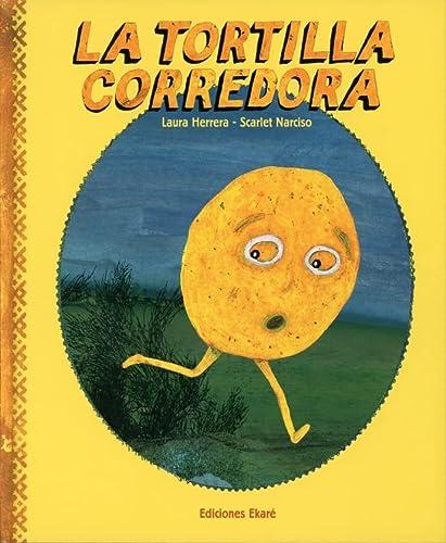 La Tortilla Corredora (Spanish Edition): Herrera, Laura