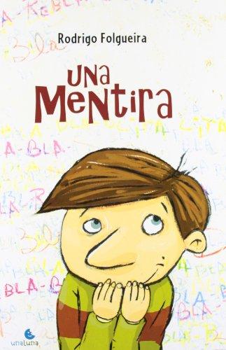 9788493722258: Una mentira (Spanish Edition)