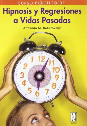 9788493722401: Hipnosis y regresiones a vidas pasadas