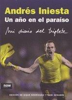 9788493722500: Un A・O En El Paraiso Iniesta 5ヲed (Now books)