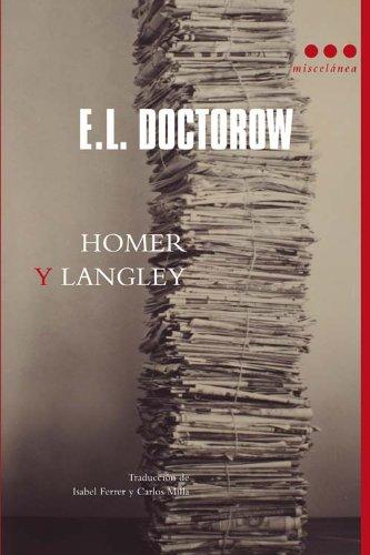 9788493722876: HOMER Y LANGLEY (Spanish Edition)