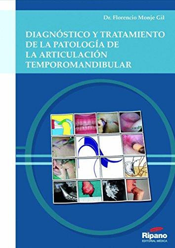 9788493723804: Diagnóstico y Tratamiento de la Pataología de la Articulación Temporomandibular