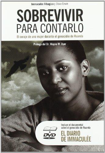 9788493725440: Sobrevivir para contarlo. El coraje de una mujer durante el genocidio de Ruanda (Incl. DVD)