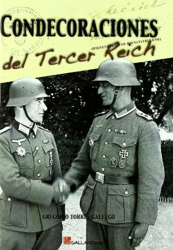CONDECORACIONES DEL III REICH: GREGORIO TORRES GALLEGO