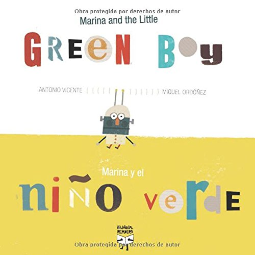 9788493727345: Marina and the Little Green Boy / Marina y el niño verde (Marina and the Little Green Boy Series) (English and Spanish Edition)