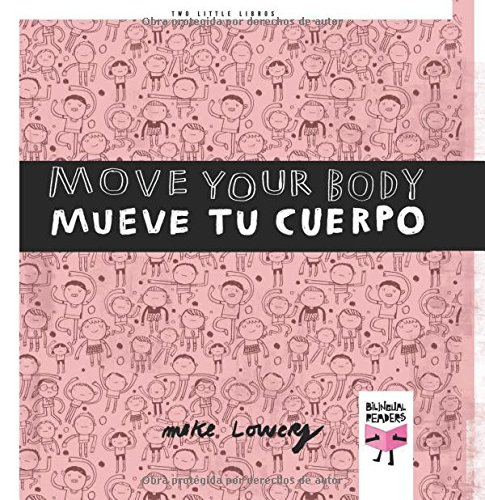 9788493727390: Move Your Body / Mueve tu cuerpo (Two Little Libros) (English and Spanish Edition)