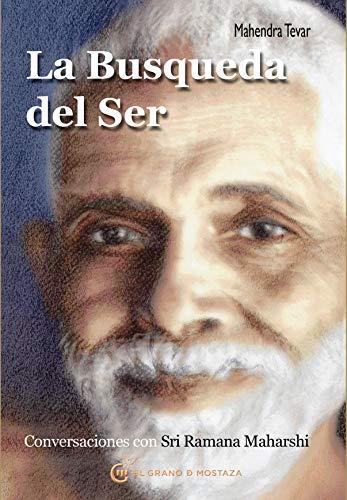 9788493727482: La búsqueda del ser: Conversaciones con Sri Ramana Maharshi (Spanish Edition)