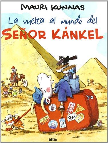 9788493727666: Vuelta Al Mundo Del Señor Kankel, La