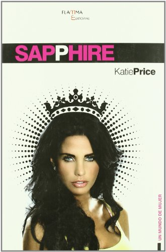 9788493728311: Sapphire