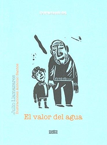 9788493729561: Valor Del Agua,El (Cuentahilos)