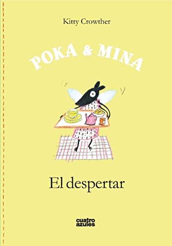 POKA & MINA: EL DESPERTAR: CROWTHER,KITTY