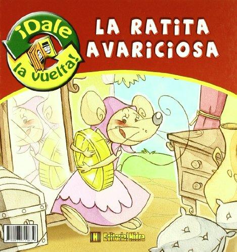 9788493729639: Ratita Presumida/ Ratita Avaricio (¡Dale la vuelta!)