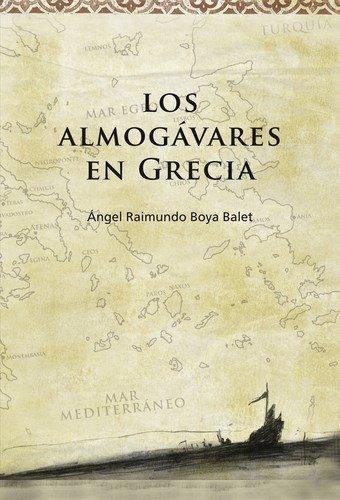 9788493730512: Los almogávares en Grecia