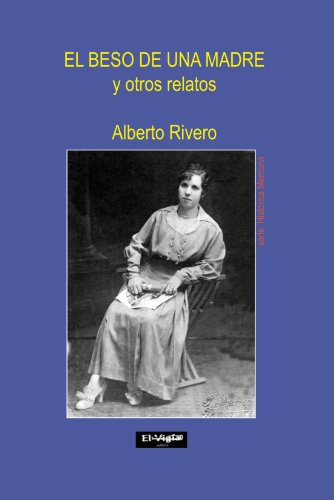 9788493731113: El Beso de una Madre: Y Otros relatos (Spanish Edition)