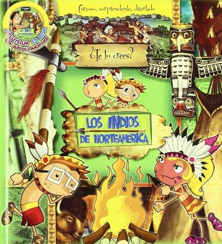 9788493732936: Indios Norteamericanos,Los (Te Lo Crees (arazonia))