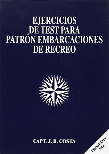 9788493735531: EJERCICIOS DE TEST PARA PATRÓN EMBARCACIONES DE RECREO: ---------------------