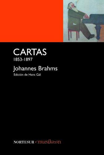 9788493735777: CARTAS 1853-1897 JOHANNES BRAHMS