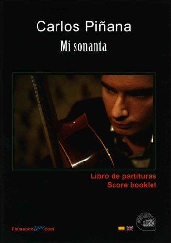 9788493737849: Carlos Pinana: Mi Sonanta; Libro De Partituras/ Score Booklet