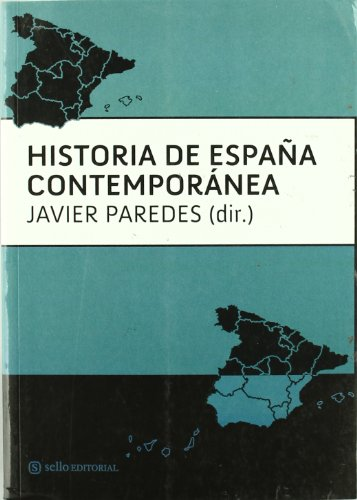 9788493738105: Historia De Espa・A Contemporanea