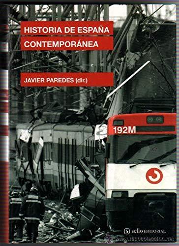 9788493738136: Historia De España Contemporanea