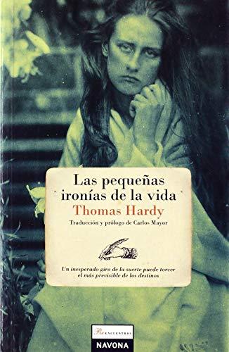 9788493739300: Las pequeñas ironías de la vida (Spanish Edition)