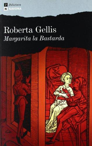 9788493739355: Margarita la Bastarda