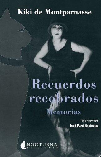 9788493739614: Recuerdos recobrados: Memorias (Spanish Edition)