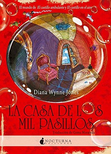 La casa de los mil pasillos (Literatura Mágica) (Spanish Edition) (9788493739690) by Jones, Diana Wynne