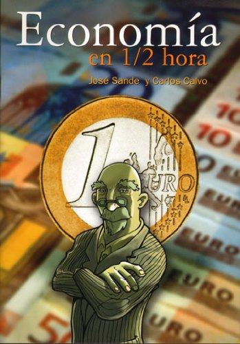 9788493740702: Economia en 1/2 hora