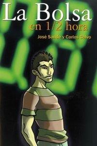 9788493740733: Bolsa En 1/2 Hora, La