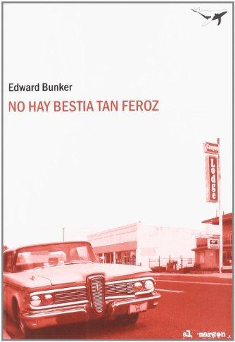 9788493741310: No Hay Bestia Tan Feroz 6ヲed (Al margen)