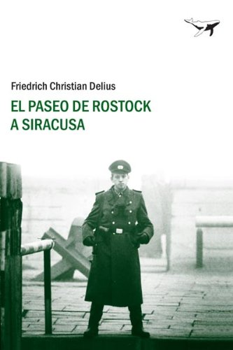 9788493741365: El paseo de Rostock a Siracusa / The walk from Rostock to Syracuse (Spanish Edition)