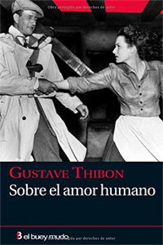 9788493741785: Sobre el amor humano (Ensayo)