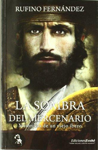 Sombra del mercenario, la: Fernandez, Rufino