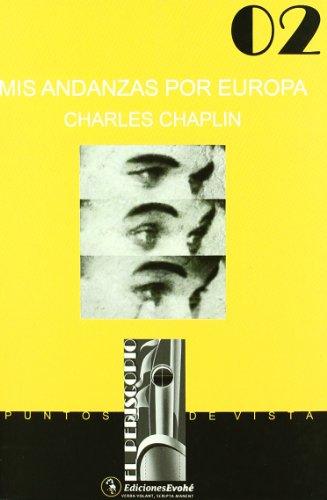 Mis andanzas por europa: Chaplin, Charles