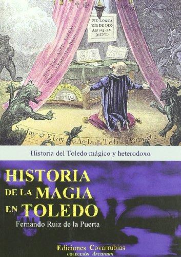 9788493744427: Historia de la magia en Toledo