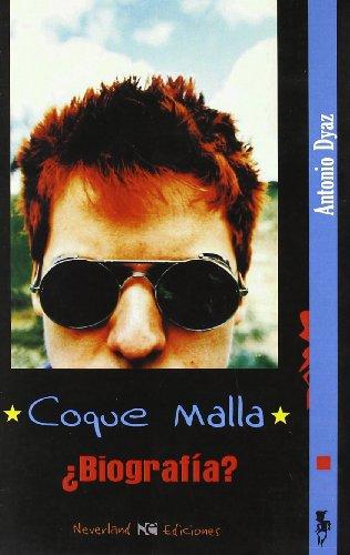 9788493745073: Coque Malla - ¿biografia?