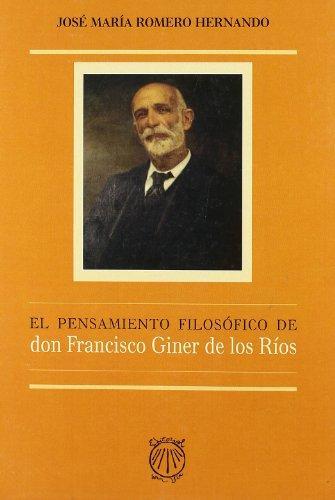 9788493745356: El Pensamiento Filosofico de Don Francisco Giner de Los Rios