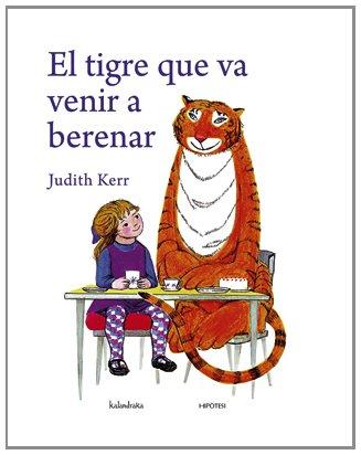 9788493746957: El tigre que va venir a berenar
