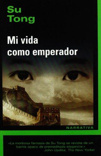 9788493747602: Mi vida como emperador (Narrativa (jp Libros))