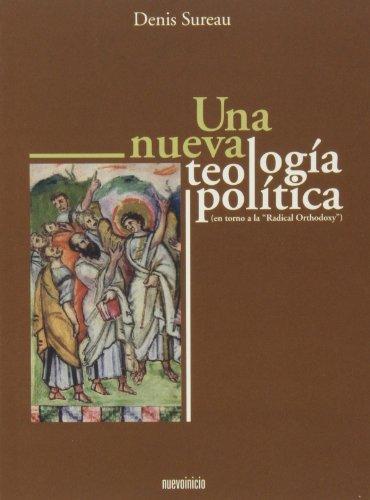 9788493748869: Un nueva teología política : (en torno a laRadical Orthodoxy)