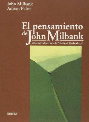 9788493748890: El pensamiento de John Milbank