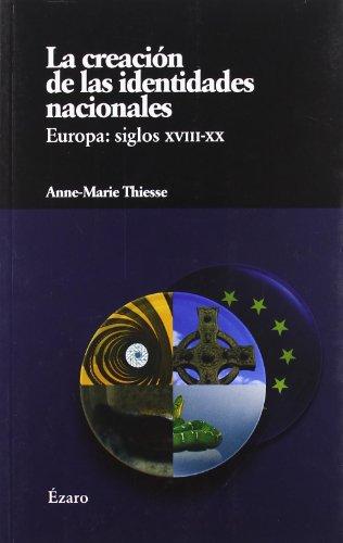 9788493749026: Creacion De Las Identidades Nacio