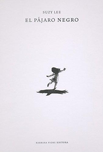 9788493750664: El p�jaro negro (Cuentos (barbara Fiore))