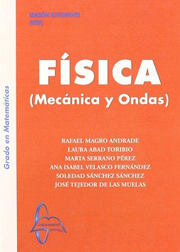 9788493750916: Fisica ( Mecanica y Ondas)